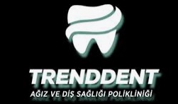 Trendent Ağız ve Diş Sağlığı